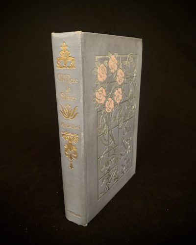 Old Rose & Silver by Myrtle Reed